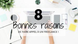 Read more about the article 8 bonnes raisons de faire appel à un Freelance !